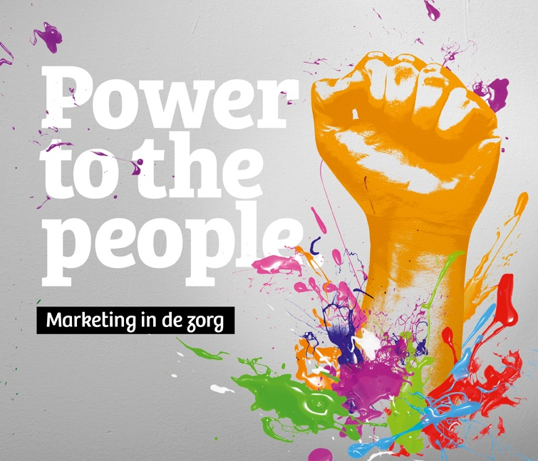Marketing in de zorg - Power to the People