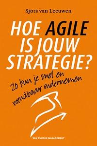 Hoe agile is jouw strategie?