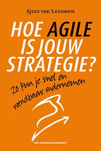 Hoe Agile is jouw strategie